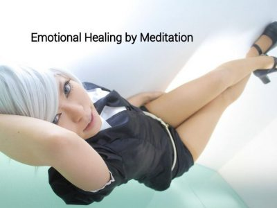 Emotional Healing By Meditation